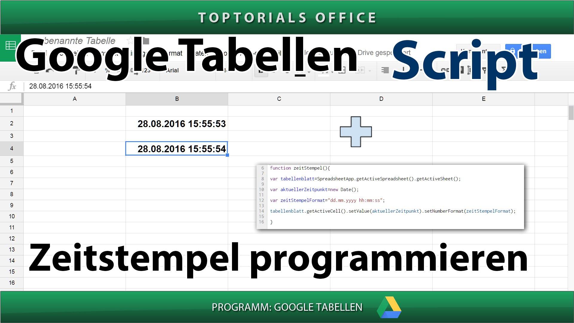 Zeitstempel programmieren in Google Tabellen