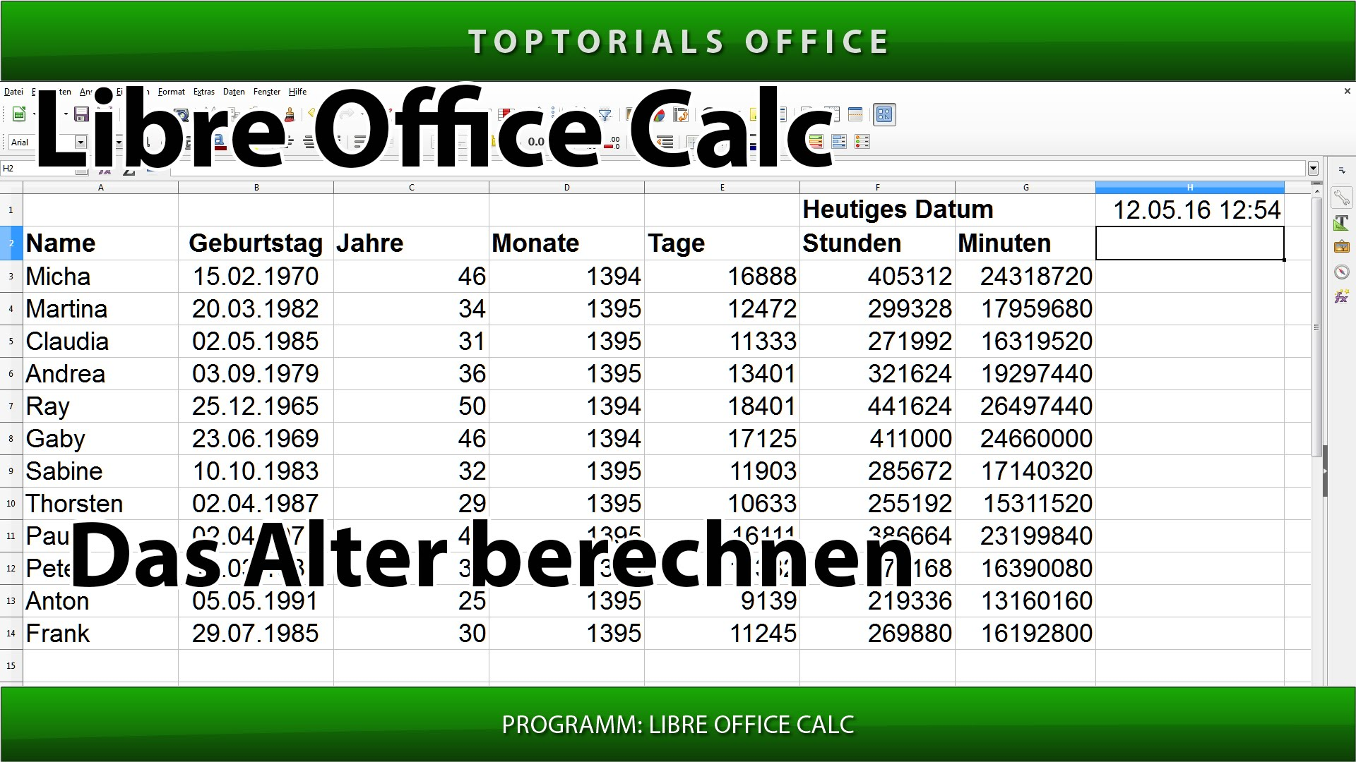 das alter berechnen libreoffice calc toptorials. Black Bedroom Furniture Sets. Home Design Ideas