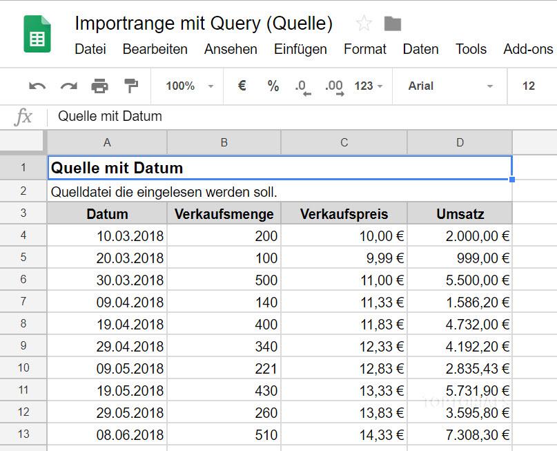 Google Tabellen mit Importrange Query und Datum (Quelle)