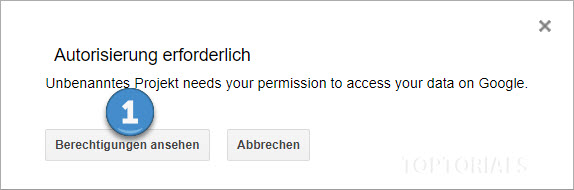Google Tabellen Script Autorisierung erforderlich